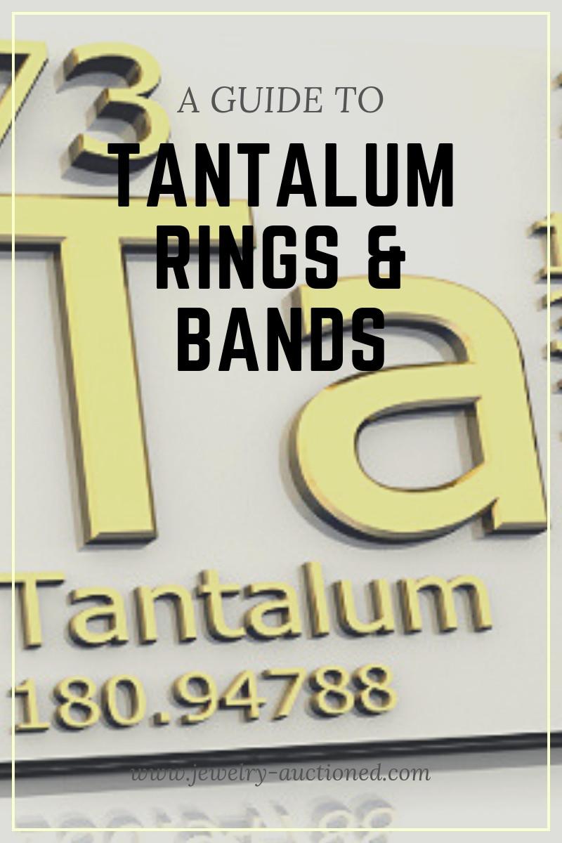 Una guía completa de anillos y bandas de tantalio